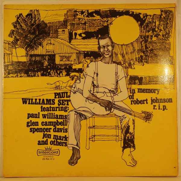 PAUL WILLIAMS SET - In Memory Of Robert Johnson R.I.P. - LP