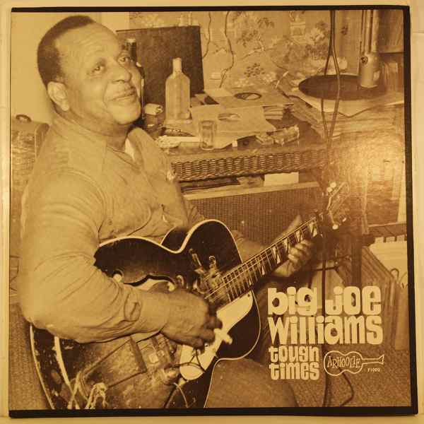 BIG JOE WILLIAMS - Tough Times - LP