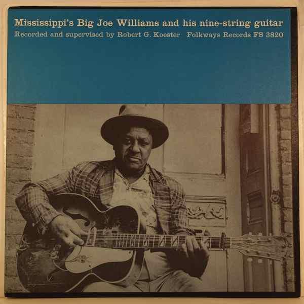 BIG JOE WILLIAMS - Mississipi's Big Joe Williams And His Nine-String Guitar - LP