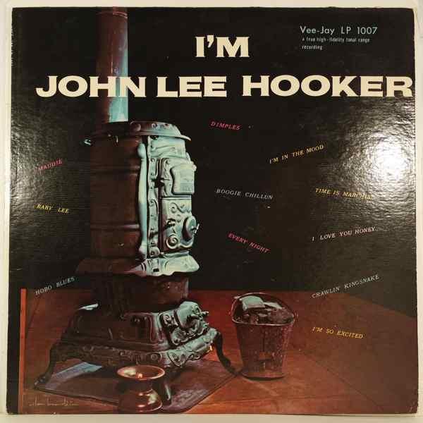 John Lee Hooker I'm John Lee Hooker