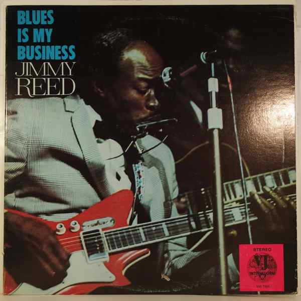 JIMMY REED - Blues Is My Business - LP