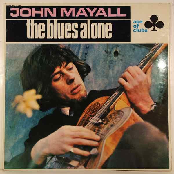 JOHN MAYALL - The Blues Alone - LP