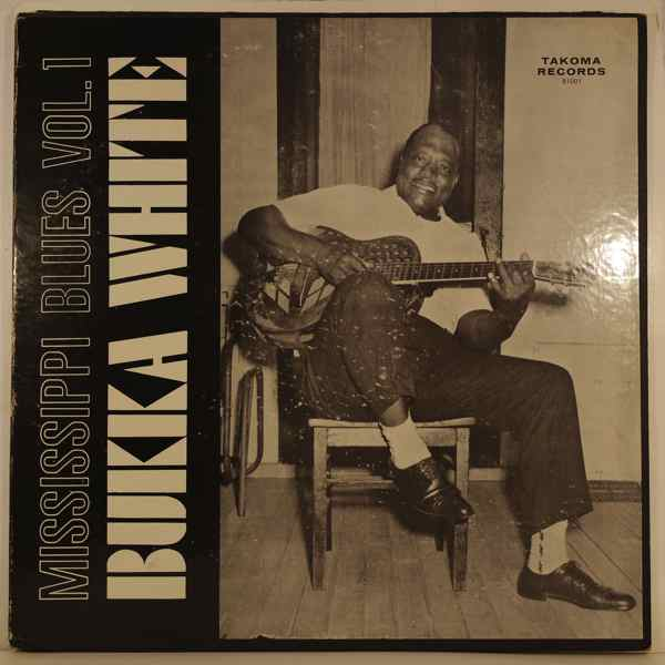 BUKKA WHITE - Mississipi Blues Vol. 1 - LP