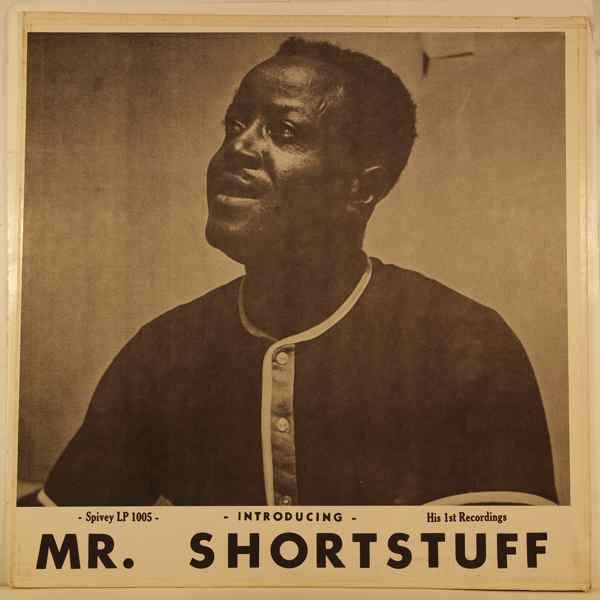 MR. SHORTSTUFF AND BIG JOE WILLIAMS - Introducing Mr. Shortstuff (His 1st Recordings) - LP