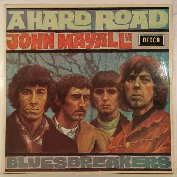 JOHN MAYALL AND THE BLUES BREAKERS - A Hard Road - LP