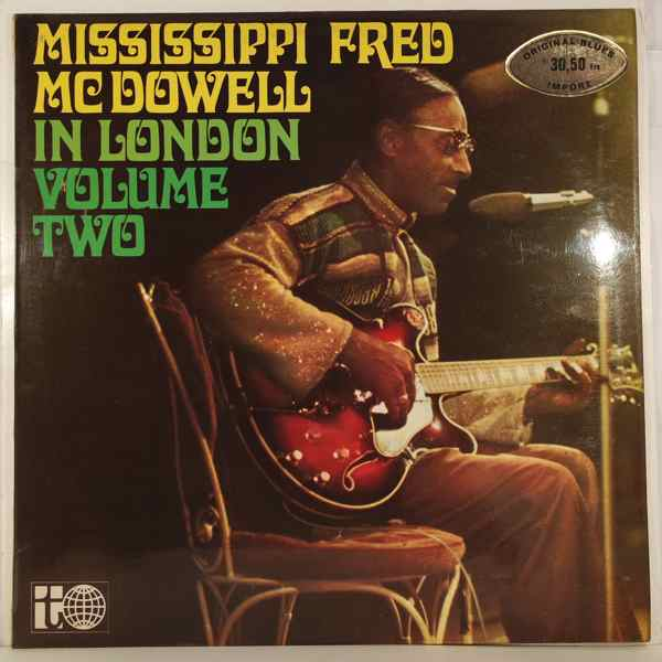 MISSISSIPI FRED MCDOWELL - In London Volume Two - LP