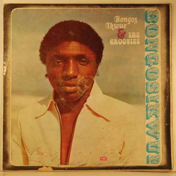 BONGOS IKWUE & THE GROOVIES - Same - LP