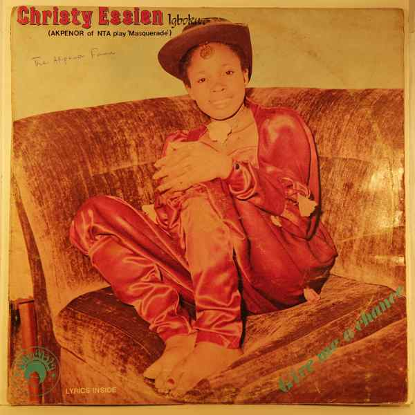 CHRISTY ESSIEN - Give me a chance - LP