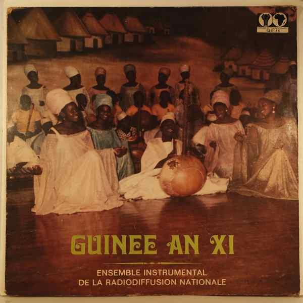 ENSEMBLE INSTRUMENTAL DE LA RADIODIFFUSION NATIONA - Guinee An XI - LP