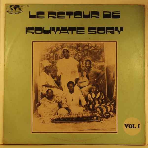 KOUYATE SORY ET SON ENSEMBLE - Le retour de Kouyate Sory - LP
