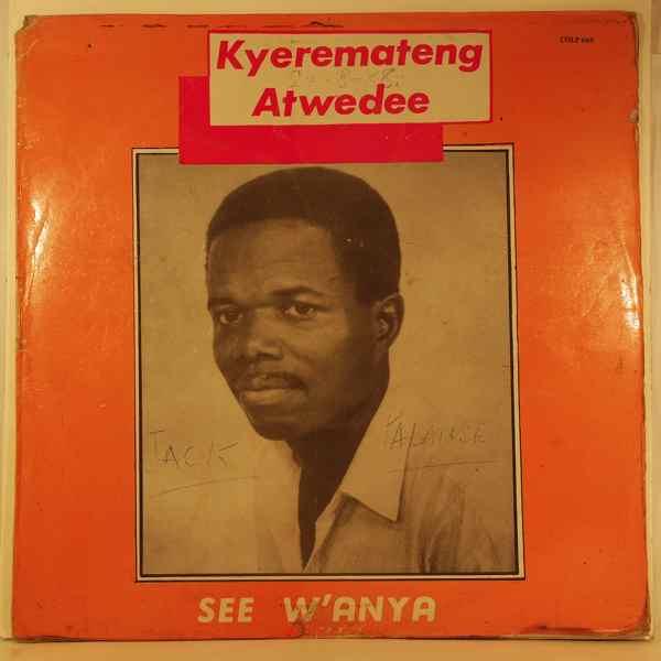 KYEREMATENG ATWEDEE - See w'anya - LP