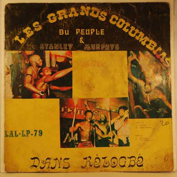 LES GRANDS COLUMBIAS DU PEUPLE & STANLEY MURPHY - Dans Kelogbe - LP