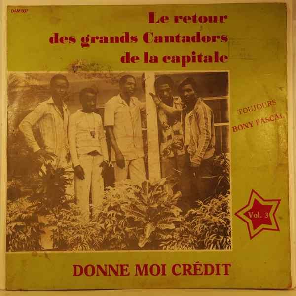 LES GRANDS CANTADORS DE LA CAPITALE - Donne moi credit Vol.3 - LP