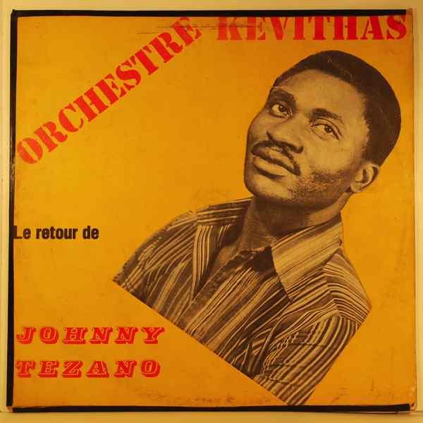 ORCHESTRE KEVITHAS - Le retour de Johnny Tezano - LP