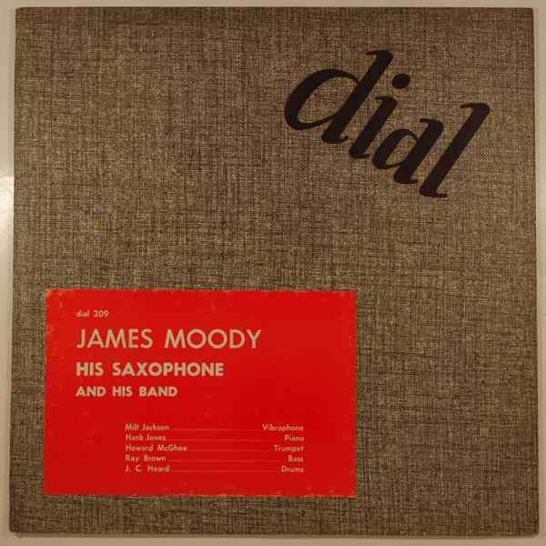 JAMES MOODY - James Moody, His Saxophone And His Band - 25 cm