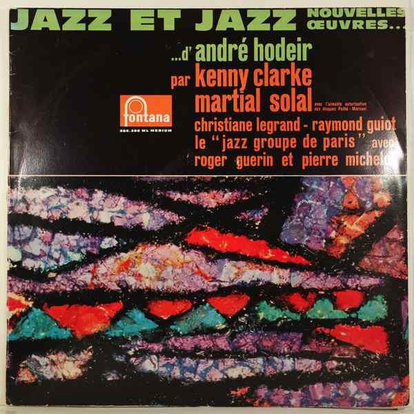 ANDRE HODEIR - Jazz Et Jazz - LP