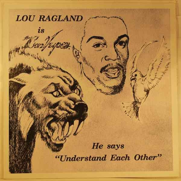 LOU RAGLAND - Is The Conveyor - LP