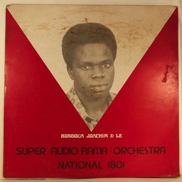 BONGOUA JOACHIM & LE SUPER AUDIO-RAMA ORCHESTRA NA - Bongoua Joachim & Le Super Audio-Rama Orchestra National (80) - LP