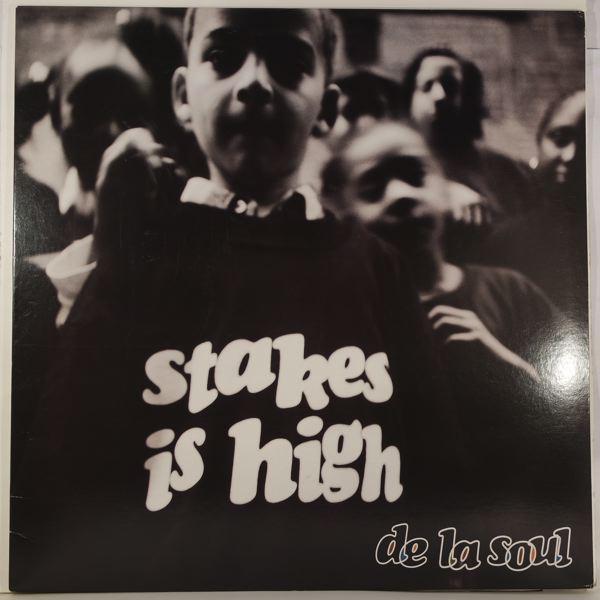 DE LA SOUL - Stakes Is High - LP