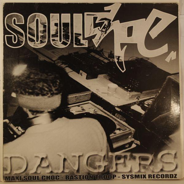 SOUL CHOC - Dangers - LP