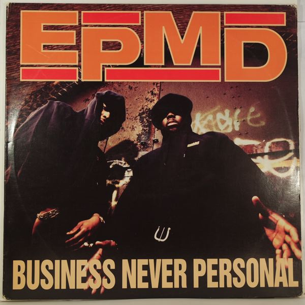 EPMD - Business Never Personal - LP