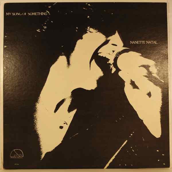 NANETTE NATAL - My Song Of Something - LP