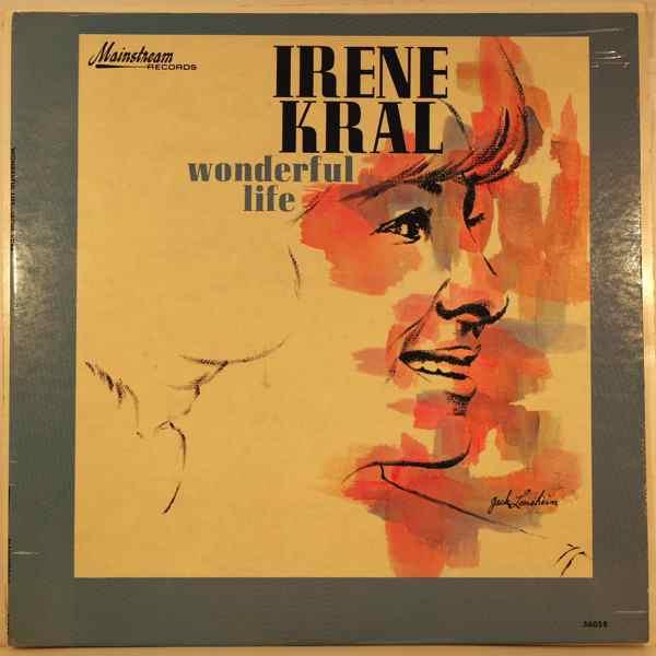 IRENE KRAL - Wonderful Life - LP