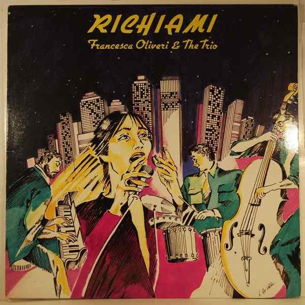 FRANCESCA OLIVERI & THE TRIO - Richiami - LP