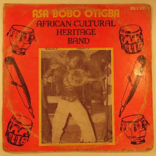 ASA BOBO OTIGBA AFRICAN CULTURAL HERITAGE BAND - Same - LP