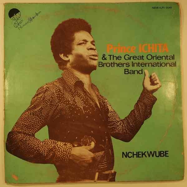 PRINCE ICHITA & THE GREAT ORIENTAL BROTHERS INTERN - Nchekwube - LP