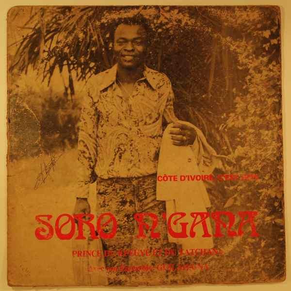 SORO N'GANA - Cote d'Ivoire c'est bon - LP