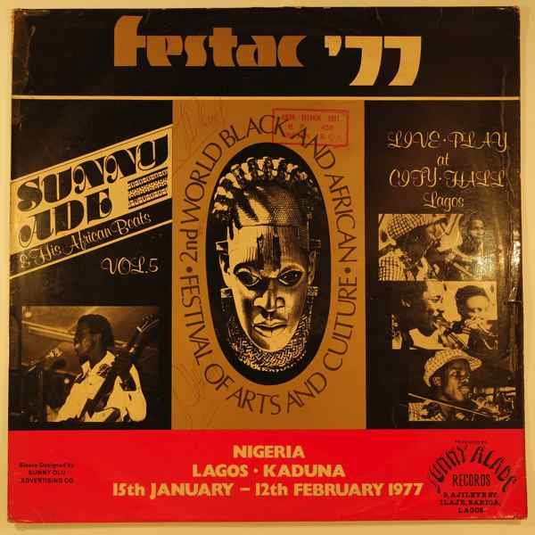SUNNY ADE AND HIS AFRICAN BEATS - Festac 77 - LP