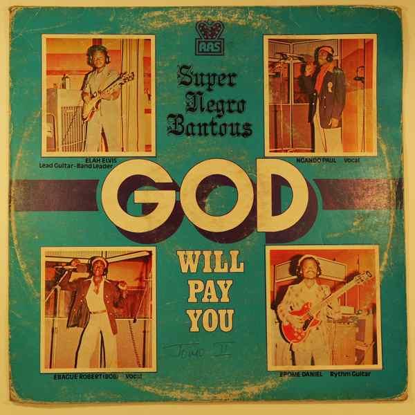 SUPER NEGRO BANTOUS - God will pay you - LP