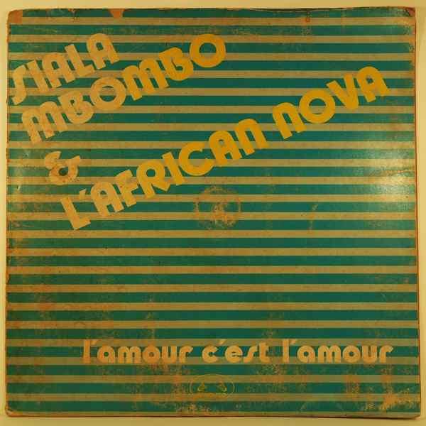 SIALA MBOMBO & L'AFRICAN NOVA - L'amour c'est l'amour - LP