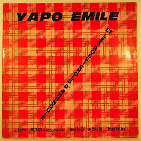 YAPO EMILE ET LES ROSSIGNOLS - Wawa soko soko bobila - LP