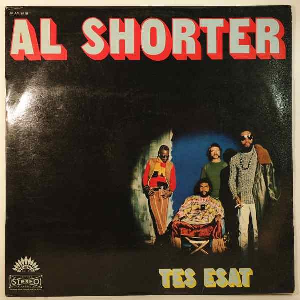 AL SHORTER - Tes Esat - LP