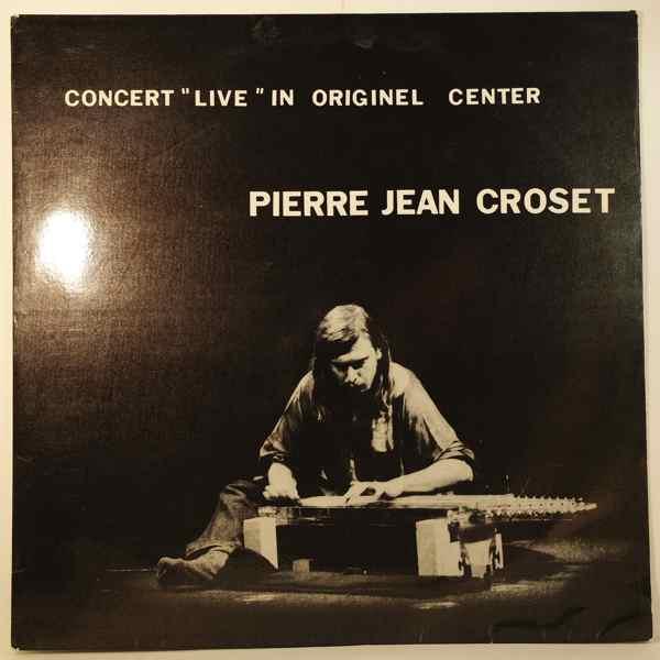PIERRE JEAN CROSET - Concert Live In Originel Center - LP
