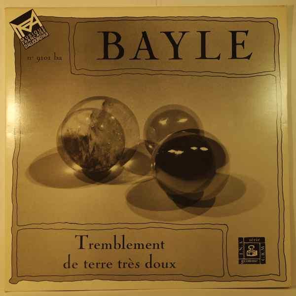 FRANCOIS BAYLE - Tremblement De Terre Tres Doux - 33T