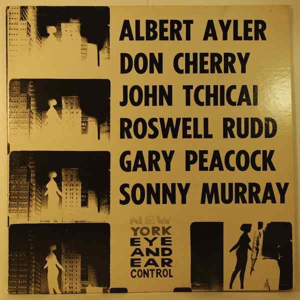 ALBERT AYLER - New York Eye And Ear Control - LP