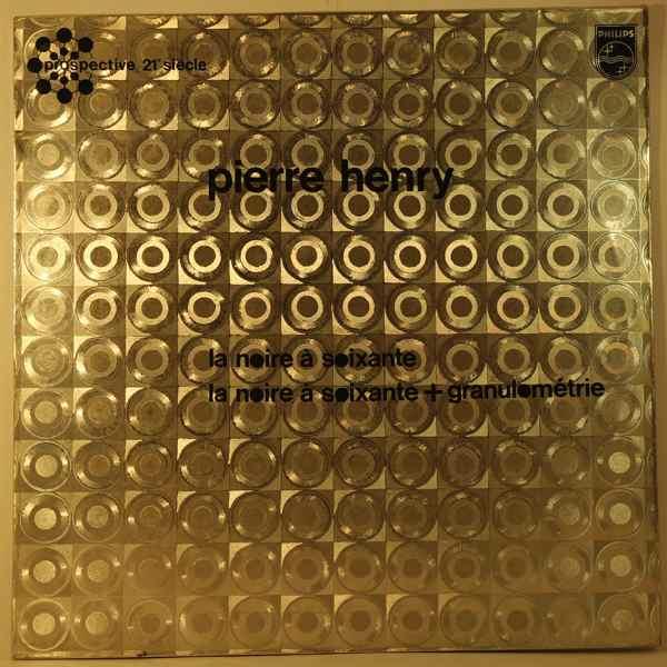 PIERRE HENRY - La Noire A Soixante - LP