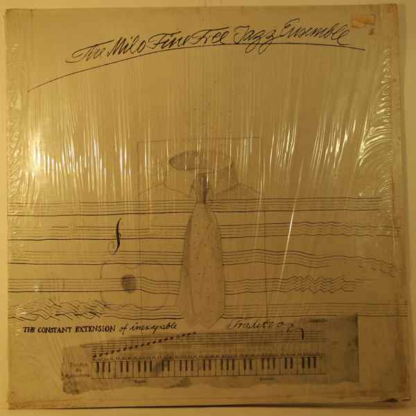 THE MILO FINE FREE JAZZ ENSEMBLE - The Constant Extension Of Inescapable Tradition - LP