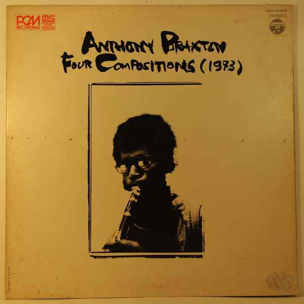 ANTHONY BRAXTON - Four Compositions (1973) - LP
