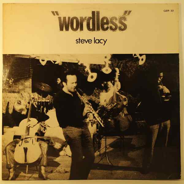 STEVE LACY - Wordless - LP