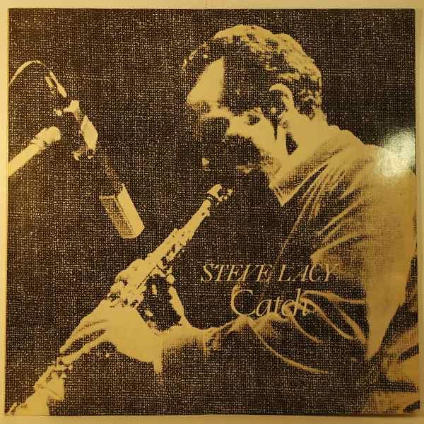 STEVE LACY - Catch - LP