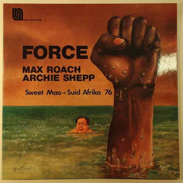 MAX ROACH ARCHIE SHEPP - Force - Sweet Mao - Suid Afrika 76 - LP x 2
