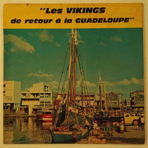 Les Vikings De Retour De La Guadeloupe