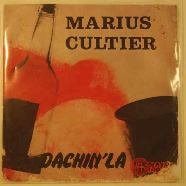 MARIUS CULTIER - Dachin' La - 7inch (SP)