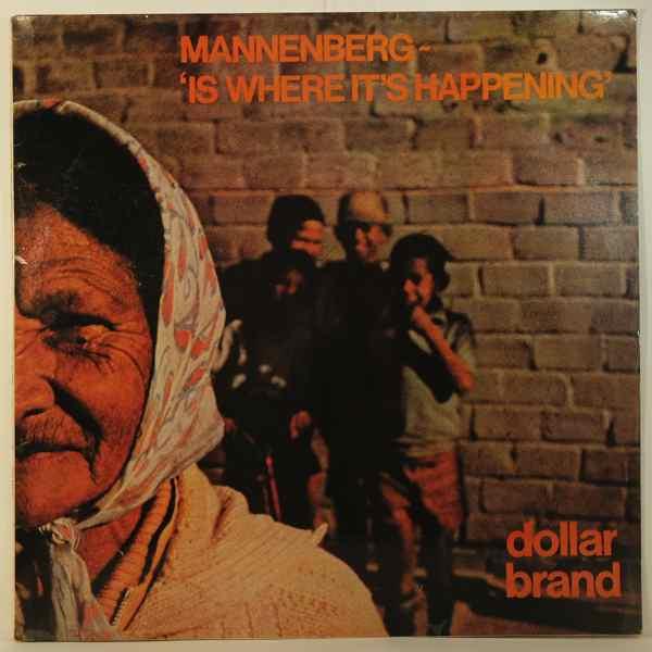 DOLLAR BRAND - Mannenberg - Is Where It's Happening - LP