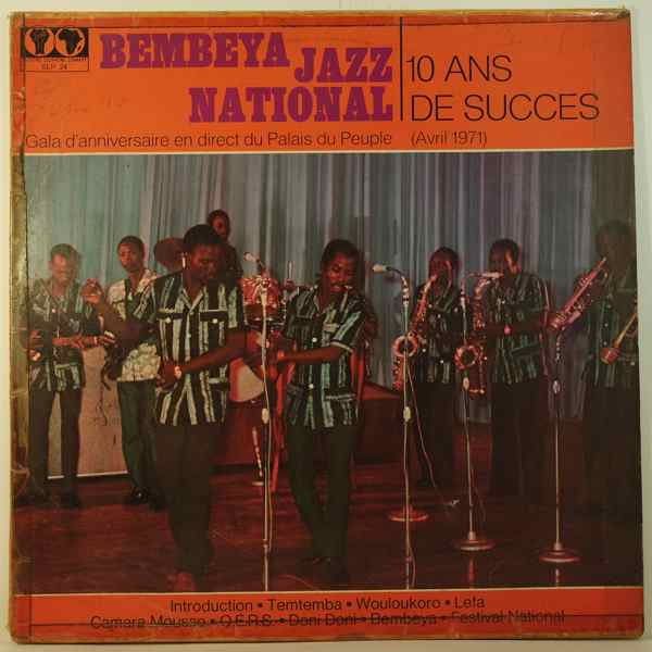BEMBEYA JAZZ NATIONAL - 10 ans de succs - 33T