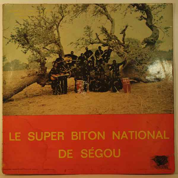 LE SUPER BITON NATIONAL DE SEGOU - Same - 33T